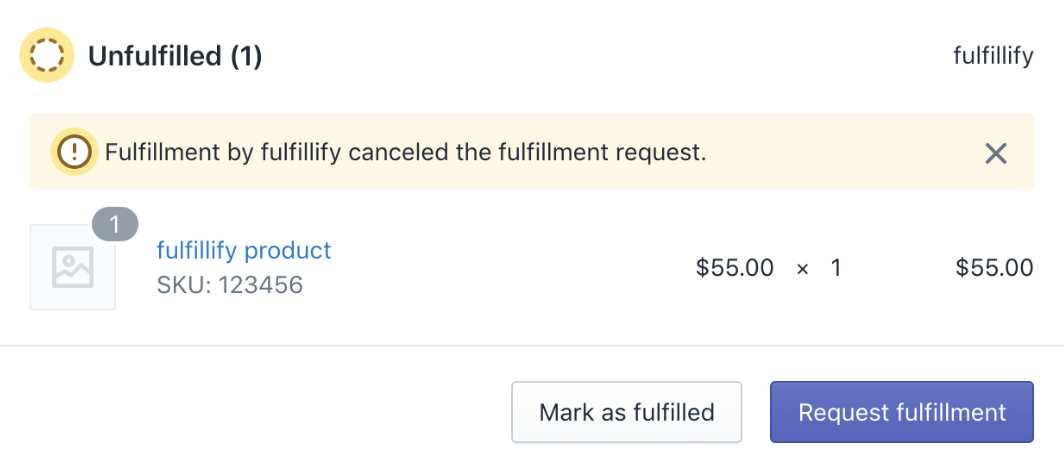 Image of a cancelled fulfillment request